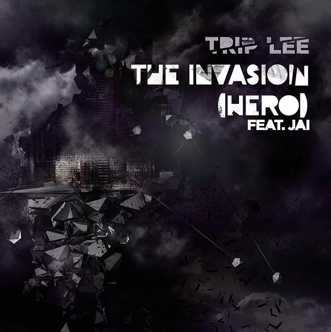 New Trip Lee Single- Invasion (Hero) Ft  Jai   Reach Records