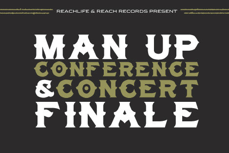 register now for the man up conference reach records