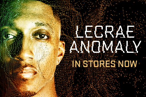 Lecrae X Anomaly X In Stores Now | Reach Records