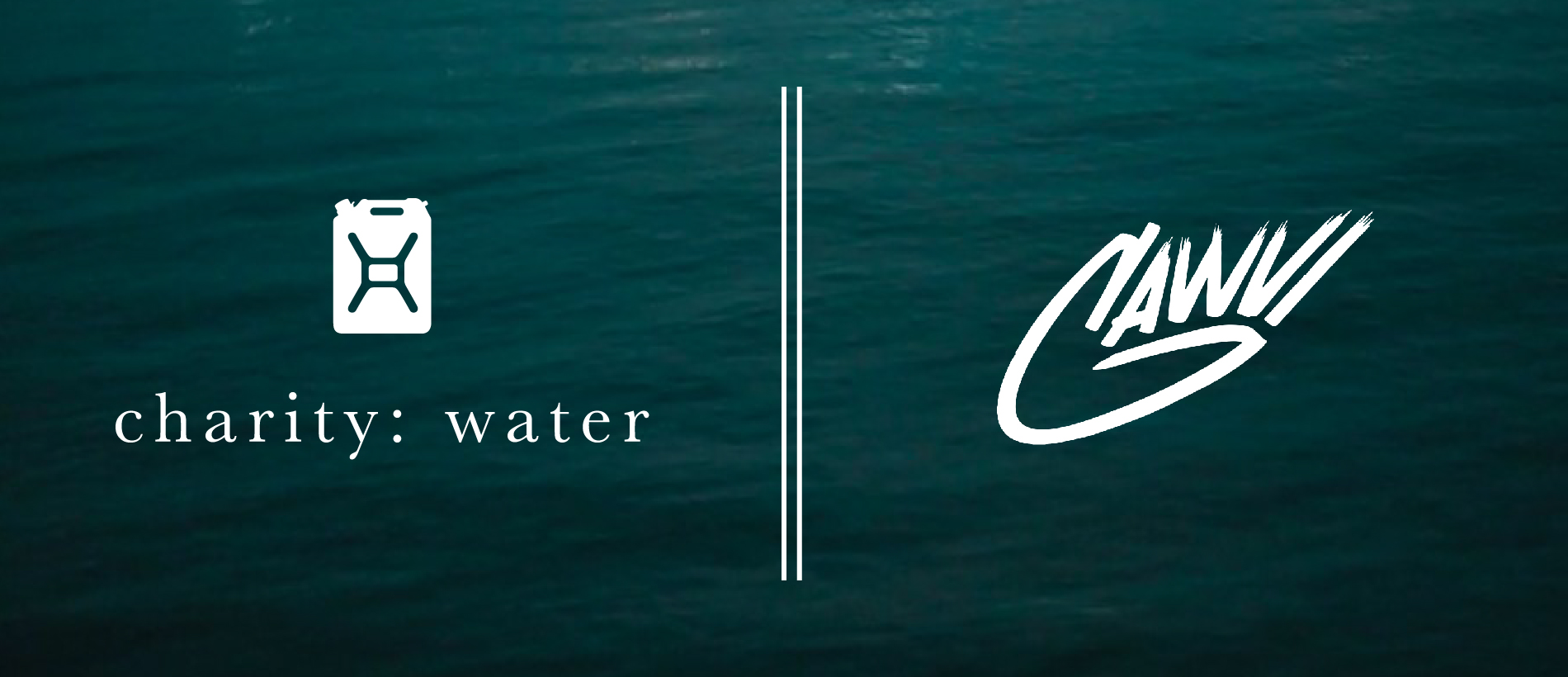 GAWVI X charity : water X IN THE WATER