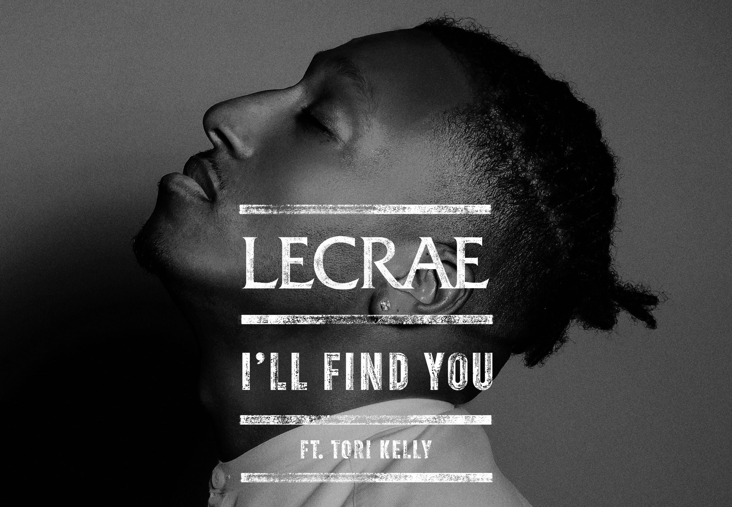 """LECRAE X """"I'LL FIND YOU"""""""
