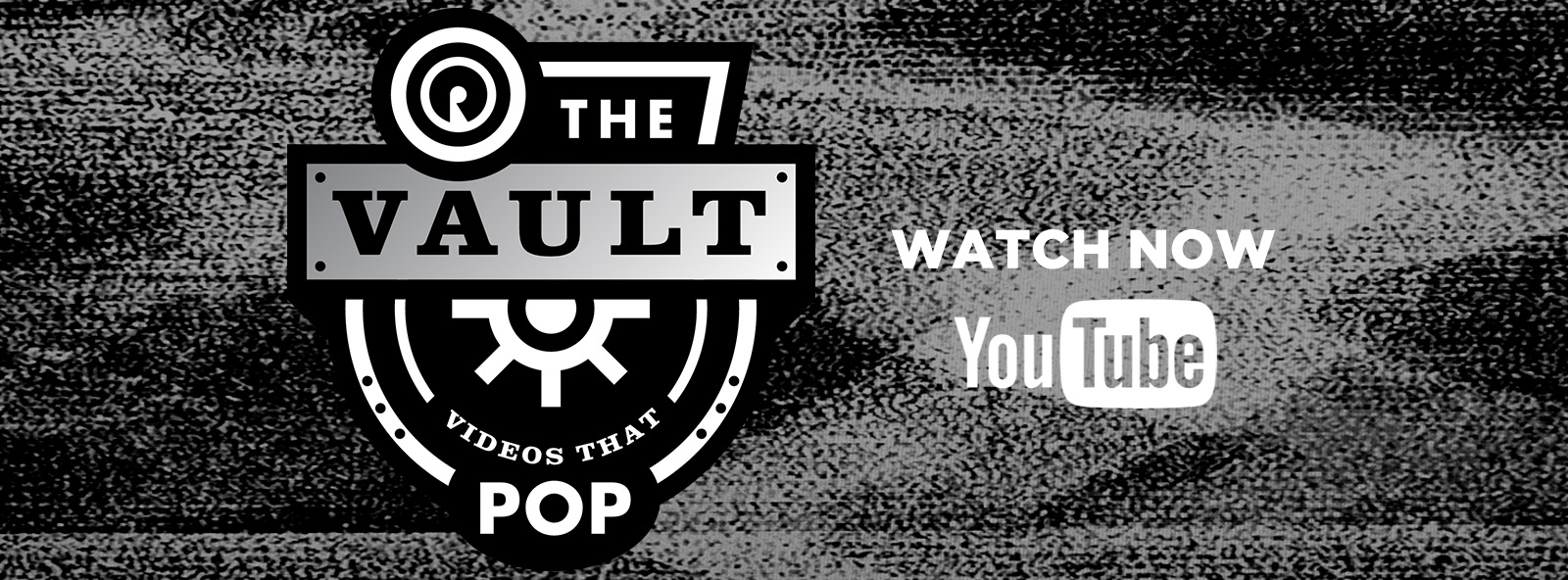 Introducing The Vault : Videos That Pop